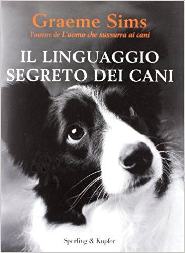 Il linguaggio segreto dei cani...