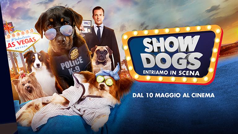 """Arriva """"Show Dogs - Entriamo in Scena"""", il film che aiuta i randagi!"""