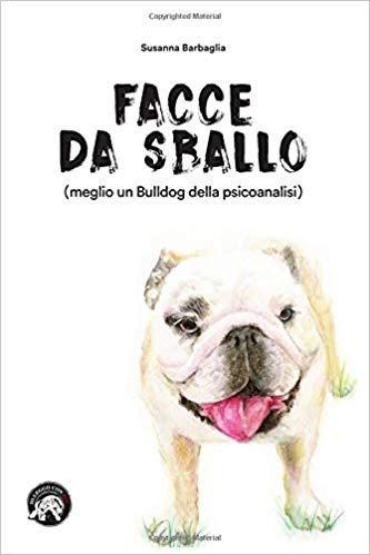 Meglio un Bulldog o una psicoanalisi?