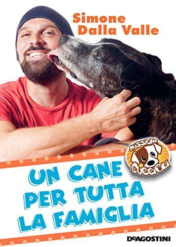 Il libro della settimana: un cane per tutta la famiglia!